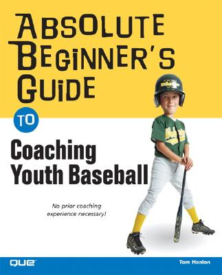 Image for ABSOLUTE BEGINNER'S GUIDE TO COACHING YO