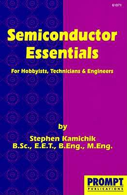 Image for Semiconductor Essentials: For Hobbyists, Technicians and Engineers