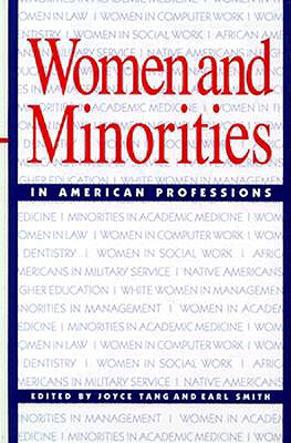 Image for Women and Minorities in American Professions (SUNY series, The New Inequalities)