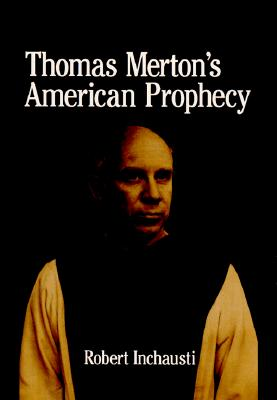 Image for Thomas Merton's American Prophecy