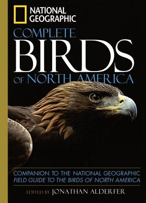 Image for National Geographic Complete Birds of North America: Companion to the National Geographic Field Guide to the Birds of North America