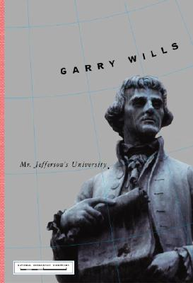 Mr. Jefferson's University (National Geographic Directions), Wills, Garry