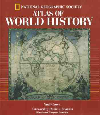 Image for National Geographic Atlas Of World History