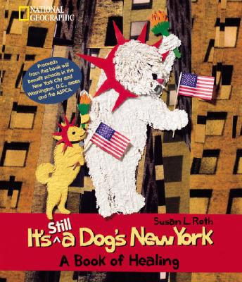 Image for It's Still a Dogs New York: A Book of Healing