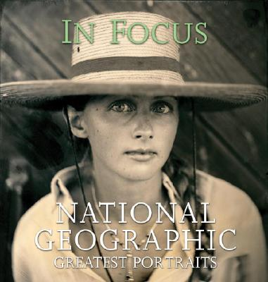 Image for In Focus : National Geographic Greatest Portraits