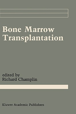 Bone Marrow Transplantation (Cancer Treatment and Research)