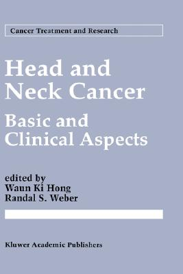 Head and Neck Cancer: Basic and Clinical Aspects (Cancer Treatment and Research)