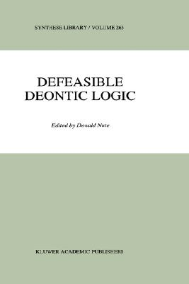 Defeasible Deontic Logic (Synthese Library)