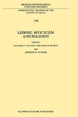 Leibniz, Mysticism and Religion (International Archives of the History of Ideas   Archives internationales d'histoire des id�es)