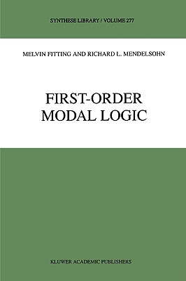 First-Order Modal Logic (Synthese Library), Fitting, M.; Mendelsohn, Richard L.