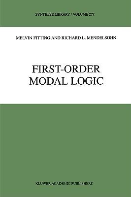 First-Order Modal Logic (Synthese Library), Fitting, M.; Mendelsohn, Richard L.