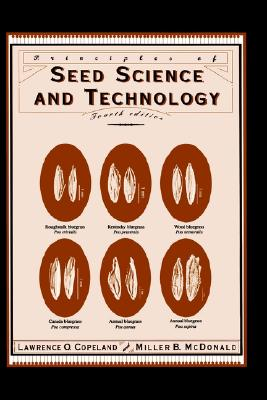 Image for Principles of Seed Science and Technology