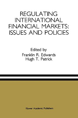 Image for Regulating International Financial Markets: Issues and Policies