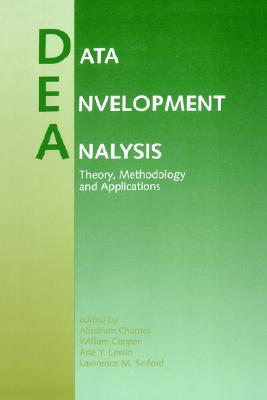 Image for Data Envelopment Analysis: Theory, Methodology, and Applications