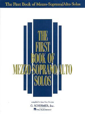 Image for The First Book of Mezzo-Soprano/Alto Solos
