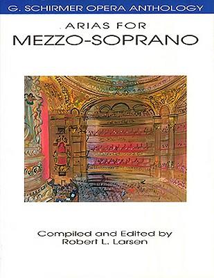 Image for Arias for Mezzo-Soprano: G. Schirmer Opera Anthology