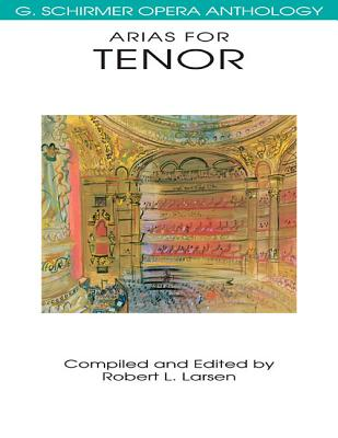 Image for Arias for Tenor: G. Schirmer Opera Anthology