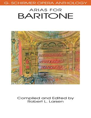 Image for Arias for Baritone: G. Schirmer Opera Anthology