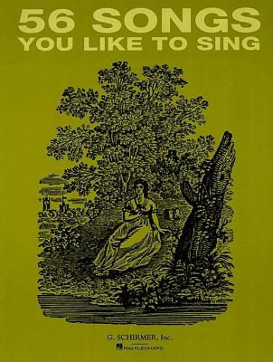 Image for 56 Songs You Like to Sing: Voice and Piano