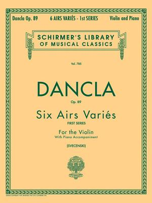 6 Airs Varies, Op. 89: Violin and Piano (Schirmer's Library of Musical Classics)