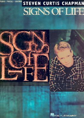 Steven Curtis Chapman - Signs Of Life, Chapman, Steven Curtis