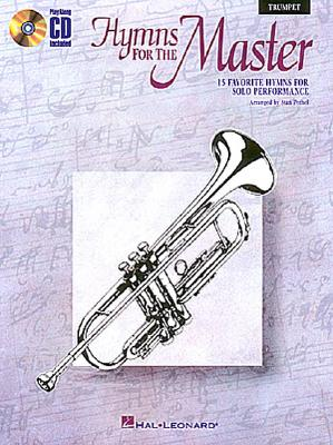 Image for Hymns for the Master: Trumpet (Instrumental Folio)