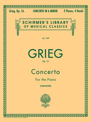 Image for Concerto in A Minor, Op. 16: Schirmer Library of Classics Volume 1399 Piano Duet (Schirmer's Library of Musical Classics)