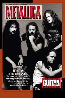 Image for Guitar World Presents Metallica: Metallica--In Their Own Words