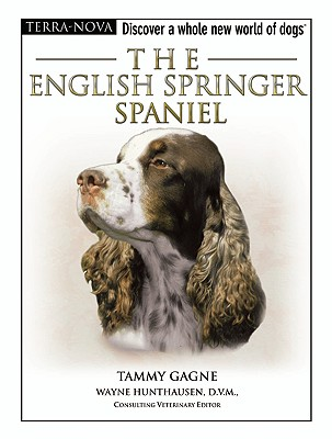 The English Springer Spaniel (Terra Nova Series), Tammy Gagne