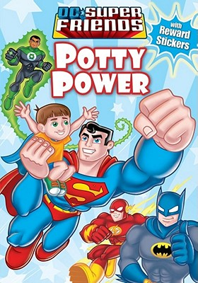 Image for Potty Time Power (DC Super Friends)