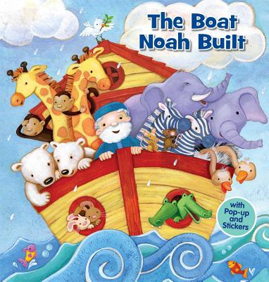 The Boat Noah Built (Pop & Play), Lori C. Froeb