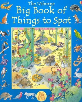 Big Book of Things to Spot (1001 Things to Spot), Brocklehurst, Ruth; Dogerty, Gillian; Milbourne, Anna