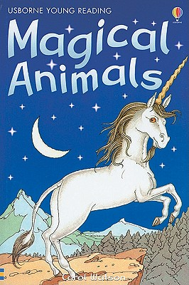 Stories of Magical Animals (Young Reading, Level 1), Watson, Carol; Harvey, Gill