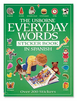 Image for The Usborne Everyday Words in Spanish (Everyday Words Sticker Books) (Spanish Edition)