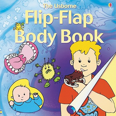 Image for The Usborne Flip Flap Body Book (Flip Flaps)