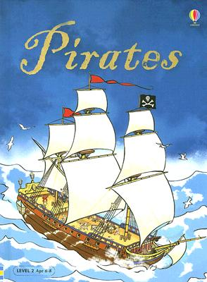 Pirates, Level 2: Internet Referenced (Beginners Social Studies - New Format), CATRIONA CLARKE