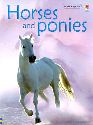 Horses And Ponies (Usbourne Beginners, Level 1)