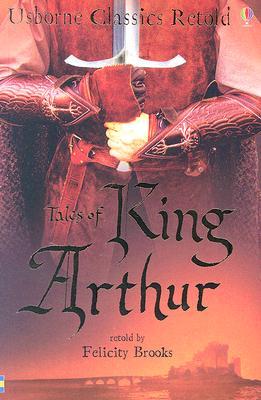 Image for Tales of King Arthur (Usborne Classics Retold)