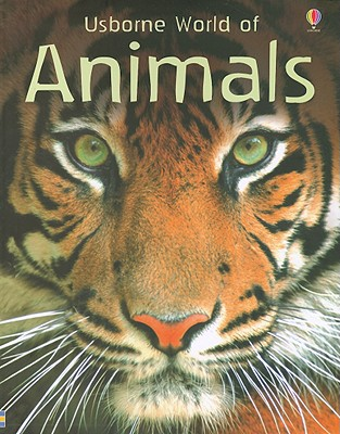 Usborne World of Animals, Susanna Davidson, Mike Unwin