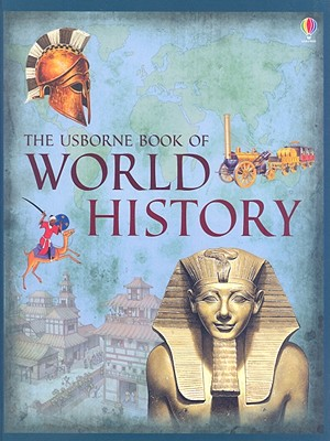 The Usborne Book of World History, Anne Millard, Patricia Vanags