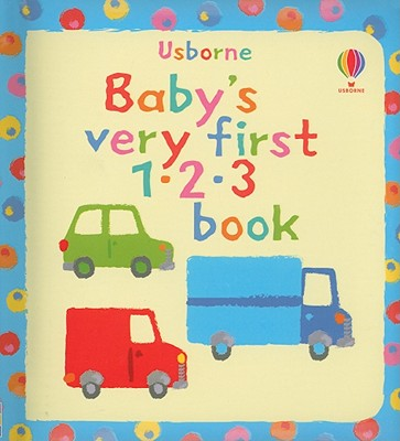 Image for Baby's Very First 1-2-3 Book (Baby's Very First Board Books)