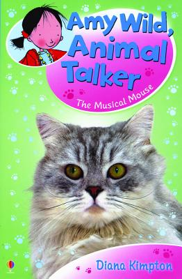 Image for Amy Wild, Animal Talker: The Musical Mouse