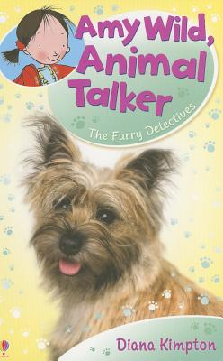 Image for Amy Wild, Animal Talker: The Furry Detectives