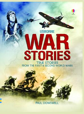 Image for War Stories: True Stories from the First & Second World Wars