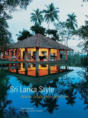 Image for Sri Lanka Style: Tropical Design And Architecture