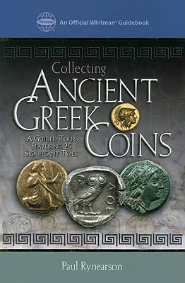 Image for Collecting Ancient Greek Coins