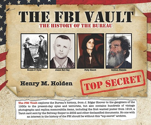 Image for The FBI Vault: The History of the Bureau