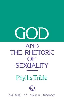 Image for God and Rhetoric of Sexuality (Overtures to Biblical Theology)