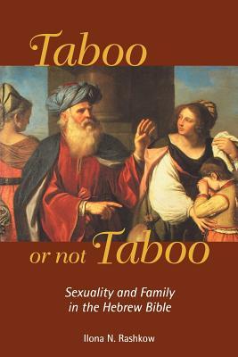 Taboo or Not Taboo, Ilona N. Rashkow