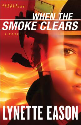 WHEN THE SMOKE CLEARS (DEADLY REUNIONS, NO 1), EASON, LYNETTE